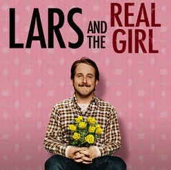 Lars and The Real Girl... Gets Real...